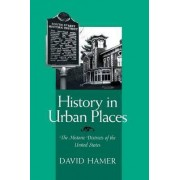 History in Urban Places by David Hamer