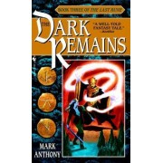 Dark Remains, the: No.3 by Anthony Mark