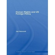 Human Rights and US Foreign Policy by Jan Hancock