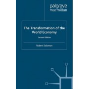 The Transformation of the World Economy 1999 by Robert Solomon