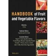 Handbook of Fruit and Vegetable Flavors by Y. H. Hui