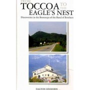 From Toccoa to the Eagle's Nest by Dalton Einhorn