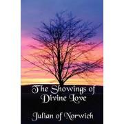 The Showings of Divine Love by Julian of Norwich