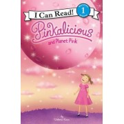 Pinkalicious and Planet Pink by Victoria Kann