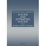 The International Handbook of Suicide and Attempted Suicide by Keith Hawton