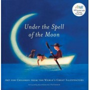 Under the Spell of the Moon by Katherine Paterson