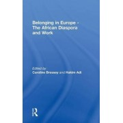Belonging in Europe by Caroline Bressey