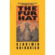 The Fur Hat by Vladimir Voinovich