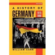 A History of Germany, 1815-1990 by William Carr