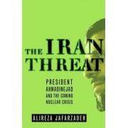 The Iran Threat by Alireza Jafarzadeh
