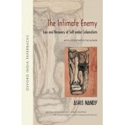 The Intimate Enemy by Fellow Ashis Nandy