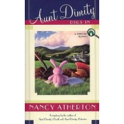 Aunt Dimity Digs in by Nancy Atherton