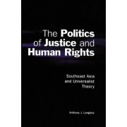The Politics of Justice and Human Rights by Anthony J. Langlois