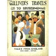 Gulliver's Travels. Part Ii : A Voyage To Brobdingnac