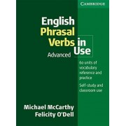 English Phrasal Verbs in Use. Advanced: Book with answers