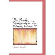 The Family Shakespeare in Ten Volumes, Volume IV by Thomas Bowdler