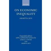 On Economic Inequality: Enlarged Edition by Amartya K. Sen