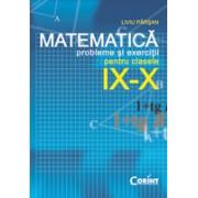 PROBLEME SI EXERCITII DE MATEMATICA CLS. IX-X (PARSAN)