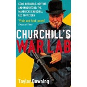 Churchill's War Lab by Taylor Downing