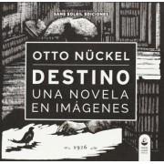 Destino by Otto N