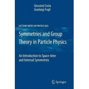 Symmetries and Group Theory in Particle Physics by Giovanni Costa