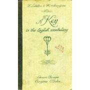 A Key To The English Vocabulary (Clef Du Vocabulaire Anglais), Essai De Groupement Rationnel Et Systematique Des Mots Anglais