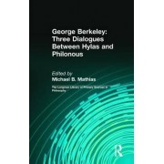 George Berkeley: Three Dialogues Between Hylas and Philonous (Longman Library of Primary Sources in Philosophy) by George B. Berkeley