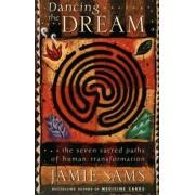Dancing the Dream by Jamie Sams