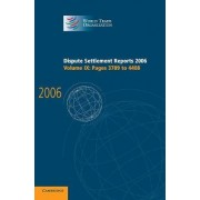 Dispute Settlement Reports 2006: Volume 9, Pages 3789-4408 2006: Pages 3789-4408 by World Trade Organization