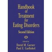 Handbook of Treatment for Eating Disorders by David M. Gardner