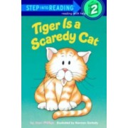 Tiger is a Scaredy Cat by Joan Phillips