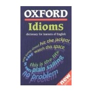 Oxford Idioms - Dictionary for Learners of English