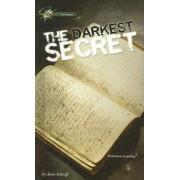The Darkest Secret by Anne Schraff