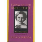 Song of the Simple Truth by Julia De Burgos