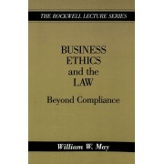 May, W: Business Ethics And The Law