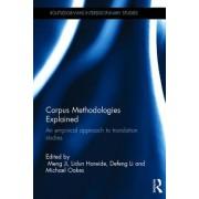 Corpus Methodologies Explained: An Empirical Approach to Translation Studies