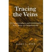 Tracing the Veins by Janet L. Finn