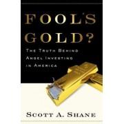 Fool's Gold by Scott Shane