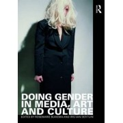 Doing Gender in Media, Art and Culture by Liedeke Plate