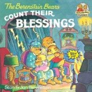 The Berenstain Bears Count Their Blessings by Stan Berenstain