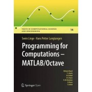 Programming for Computations - MATLAB/Octave 2016 by Hans Petter Langtangen