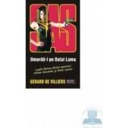 Omorati-l pe Dalai Lama - Gerard De Villiers