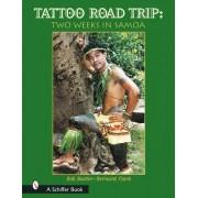Tattoo Road Trip by Bob Baxter
