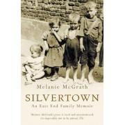Silvertown by Melanie McGrath