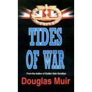 Tides of War by Douglas Muir