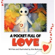 A Pocket Full of Love by Kim Mulroney