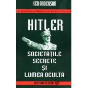 Hitler, societatile secrete si lumea oculta