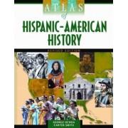 Atlas of Hispanic-American History by George Ochoa
