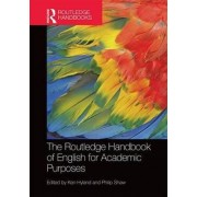 The Routledge Handbook of English for Academic Purposes by Ken Hyland