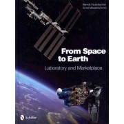 From Space to Earth by Berndt Feuerbacher